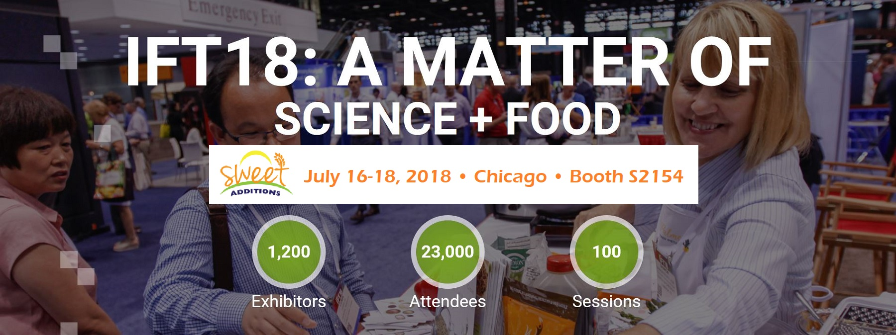 Sweet Additions Exhibiting at the 2018 IFT Tradeshow in July in the Windy City